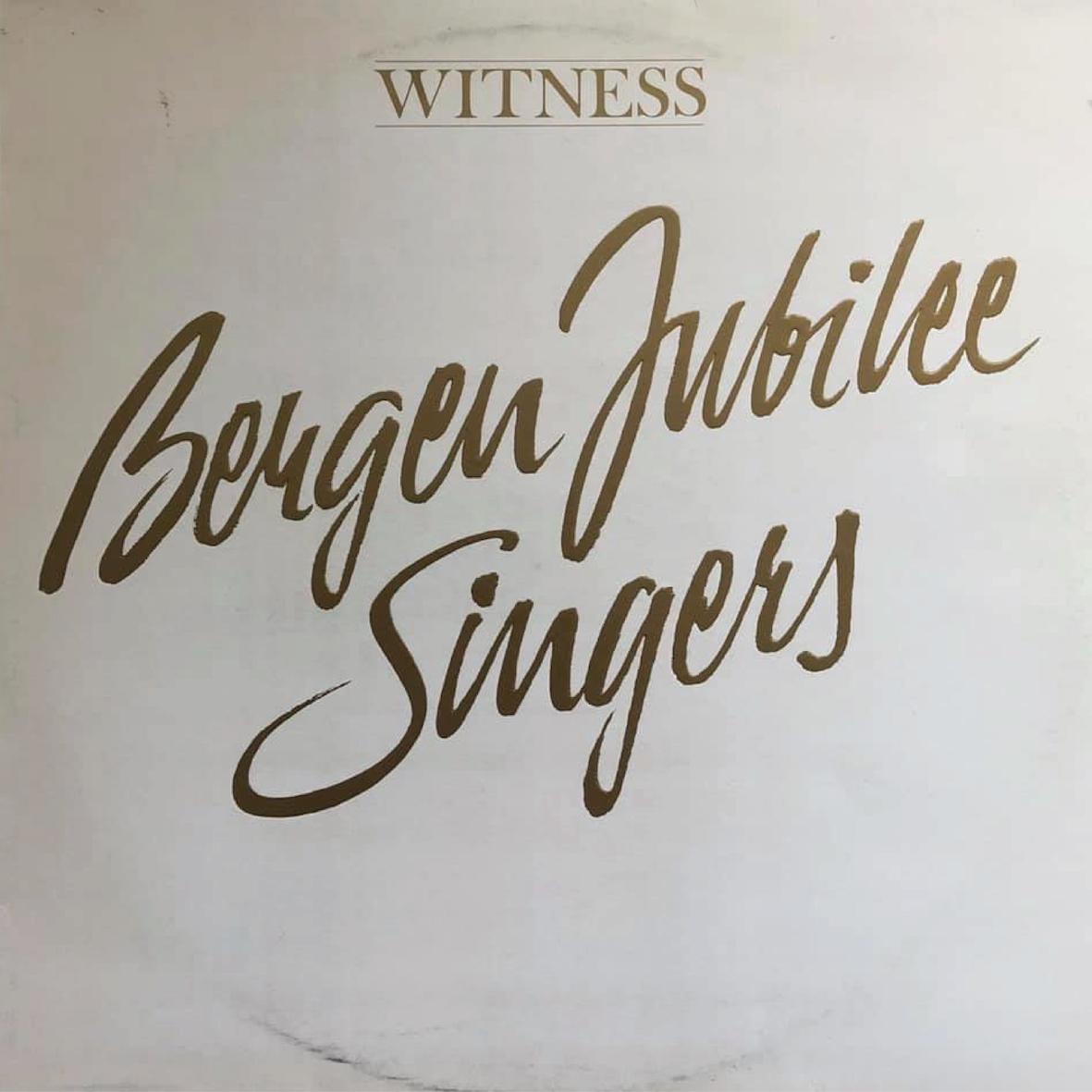 Bergen Jubilee Singers - Witness
