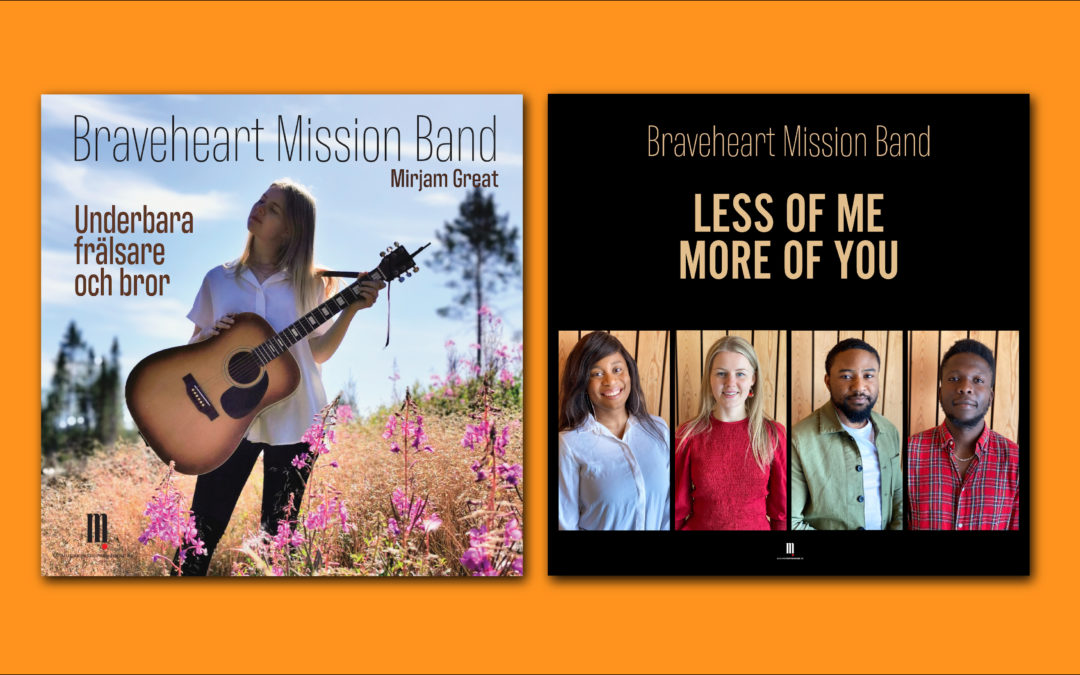 Braveheart Mission Band